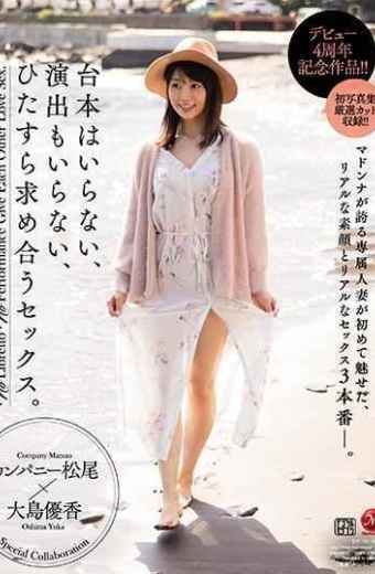 JUY-763 A Debut 4th Anniversary Work! ! I Do Not Need A Script I Do Not Need A Production I Just Wanted To Meet Sex. Yuka Oshima