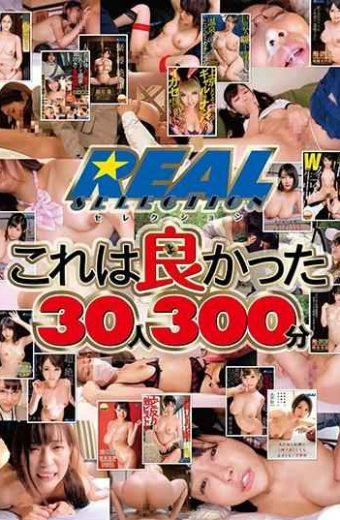 XRW-664 REAL Selection This Was Good 30 People 300 Minutes