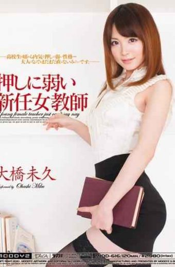 MIDD-616 H. Ohashi Not Weak To Push New Female Teacher