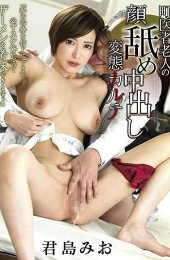 GVG-922 Town Doctor Old Man's Face Licking Creampie Transformation Chart Kare Kimijima Mio