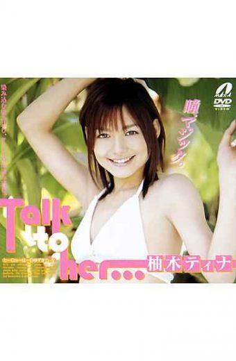 XV-356 Tina Yuzuki Talk To Her …