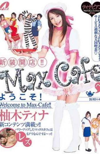 XV-544 Reopening!! Welcome To Max Cafe! Tina Yuzuki