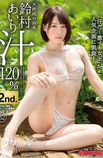 ABP-908 Natural Ingredients Derived Suzumura Airi Soup 120 2nd. 62 Sweating Super Queen Goes On A Popular Project!