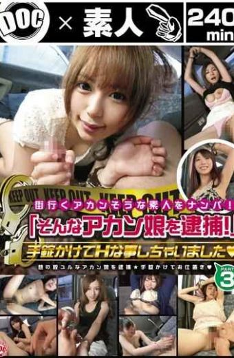 "ULT-035 And Wrecked The Akan Likely Amateur That Town Go! I Would Have Things H Over Handcuffs ""arrest! Such A Akan Daughter"" PART3"