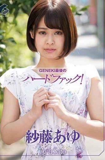 GENS-013 GENEKI's Last Hard Fuck! Ayu Saito