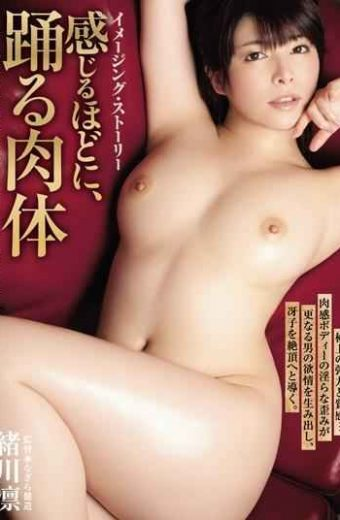 ADN-024 Body Ogawa Lin Enough To Feel Imaging Story Dance