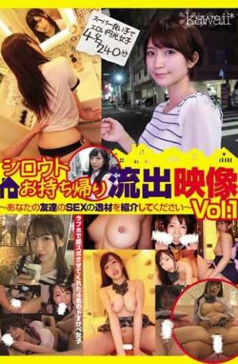 CAWD-034 Shirouto's Take-out Footage-Please Introduce Your Friend's SEX Masterpiece-Vol.1