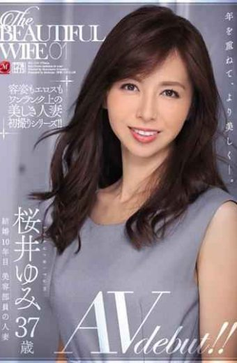 JUL-119 The BEAUTIFUL WIFE 01 Yumi Sakurai 37 Years Old AV Debut! !
