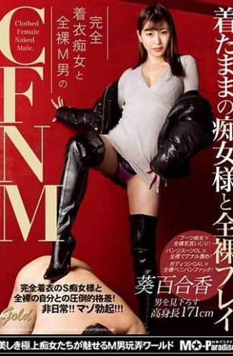 MOPG-053 Slut As Wearing And Naked Play Fully Clothed Slut And Naked M Man CFNM Yurika Aoi