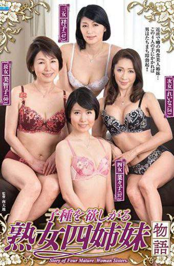 FERA-89 Milf Four Sisters Story Who Want Children