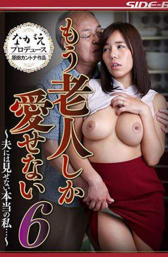 NSPS-581 True That Does Not Show In The Six-husband Can Not Love Only Another Old Man I –
