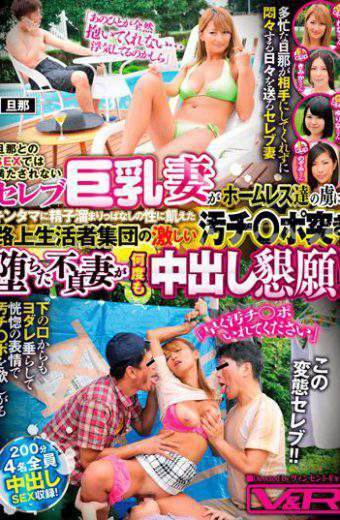 VRTM-205 Not Met In Sex With Husband Celebrity Big Tits Wife Captivated Homeless Us!berry Unfaithful Wife Fell In Fierce Kitanachi Port Pick Of Starving Vagrant Population Sexual Leave Reservoir Sperm Cum Many Times To Appeal!