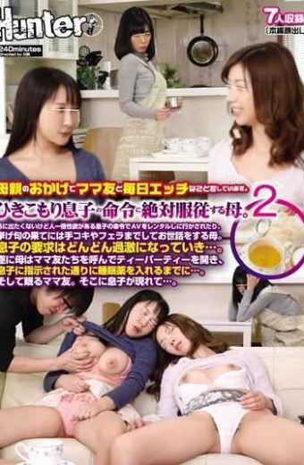HUNTA-289 And Mom Friend Thanks To The Mother Has A Thing Etch Every Day.absolute Obedience To The Mother To The Son Of Instruction Withdrawal.i 2 Do Not Want To Go Out Or Made To Go To Rent A Av In Unusual Son Of The Instruction That There Is Sexual Desire Mother To Take Care And To Handjob And Blow To Top It Off.son Of The Request Is More And More Radical In