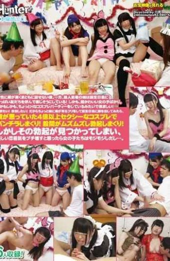 HUNTA-004 I A Woman On The Edge Is Not Speak Without Decent.on The Other Hand Ultra-popular Sister Are Happily By Calling The Full Friends Birthday Party! Moreover Super-cute Girl Just.and Yet Little Is Like In The Enviable Have A Cosplay Party Of H!peep Want!i Want To Join!