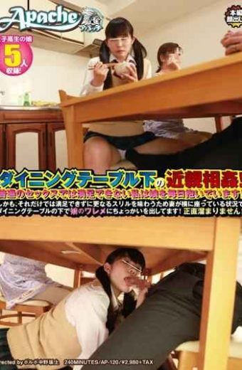 AP-120 Incest Of Dining Under The Table!i Can Not Be Satisfied By The Sex They Usually Harbor Daily Daughter!in Addition It Just Has Been Put Out To Dabble In Her Pussy And Daughter Under The Dining Table In Situations Where The Wife Is Sitting Next To Taste The Thrill Further To Not Be Satisfied!we Do Not Collect Honest!