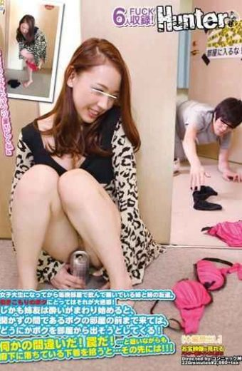 HUNT-766 Friends Of The Sister And Sister Who Are Clamoring To Drink Every Night Room From Getting To College Student.it Is Large Nuisance For Me Stay-at-home!and Good And Start Around Sister Friend And Come To The Front Of My Room Is Between Not Open Come And Serve From Room Me Somehow!