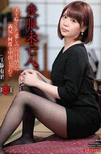 HBAD-427 Murderer Widow Yuri Eto Went Cumshot Repeatedly To Brother-in-law Who Took In His Sorrow Lost His Husband