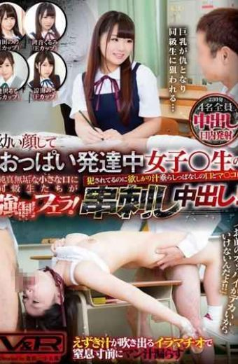 VRTM-198 Young Face And Classmates To Tits Development In Women  Raw Innocence Innocent Little Mouth Is Fuck!mouth And Co  Ma Of Leave Hanging Want Shy Juice To Have Been Committed In The Pies Skewered!