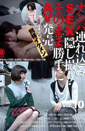 SNTL-010 Nanpa Brought In SEX Secret Shooting  AV Release On Its Own.Ikemen Ikemen Vol. 10