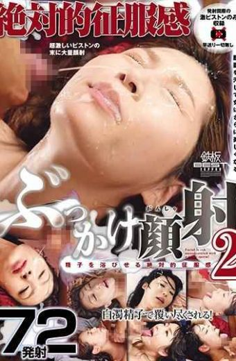 TOMN-156 Bukkake Face Slaughter 2 72 Absolute Conquest Feeling Shooting Firing Sperm