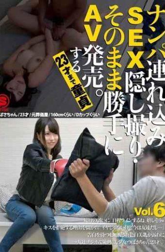 SNTH-006 Nampa Tsurekomi SEX Hidden Camera As It Is Freely AV Released.The Virgin Until The 23-year-old Vol.6